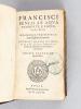 Francisci Bencii ab Aquapendente, e societate Jesu, Orationes, cum disputatione de stylo et scriptione.. BENCI, Francesco ; [ BENCIUS ; BENCIO ...