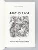 Jasmin Vrai, ou Itinéraire d'un Homme de Bien [ Edition originale ]. CLOUCHE, Jacques