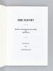 Que Vlo-Ve ? Bulletin International des études sur Apollinaire. [ Série suivie de 28 numéros de la deuxième série, du numéro 5 de Janvier-Mars 1983 au ...