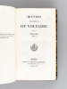 Oeuvres complètes de Voltaire (70 Tomes - Complet) Tome 1 : Vie de Voltaire par M. le Marquis de Condorcet ; Tomes 2 à 10 : Théâtre ;  Tome 10 : La ...