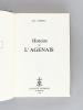 Histoire de l'Agenais (Tomes 1 et 2 - Complet). ANDRIEU, Jules