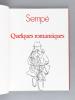 Quelques romantiques [ Livre dédicacé avec un dessin original de l'auteur ]. SEMPE ; (Sempé, Jean-Jacques)