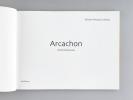 Arcachon. Histoire et Renouveau.. PETUAUD-LETANG, Michel