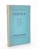 Fabien [ Edition originale - Livre dédicacé par l'auteur ] . MAURIAC, François