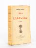 L'Adieu à l'Adolescence [ Edition originale - Livre dédicacé par l'auteur ]. MAURIAC, François