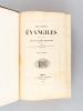 Les Saints Evangiles (2 Tomes - Complet). DASSANCE, Abbé