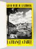 """La France à Table. Gastronomie. Tourisme. Folklore. Volume """"Nord"""" : N° 91. Juin1961, Grand Duché de Luxembourg ; 90. Avril 1961. Namur et Hainaut ; ..."""