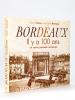 Bordeaux il y a 100 ans en cartes postales anciennes. TEXIER, Fabienne ; BETREAU, Jea-Claude