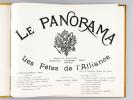 Le Panorama. Les Fêtes de l'Alliance. Nicolas II et l'Armée Russe - Dunkerque - Compiègne - Reims - Bétheny [ Edition originale ]. BASCHET, René ; ...