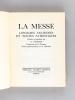 La Messe. Liturgies anciennes et textes patristiques. Textes des Pères de l'Eglise.. HAMMAN, Adalbert
