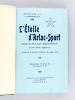 """L'Etoile d'Arlac-Sport. Bulletin du Patronage """"Arlac-Sport"""". Saint-Victor Bordeaux [ Du n°1, Première année, du 14 décembre 1913  au n°36, 3e année, ..."""