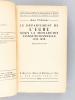 Le Département de l'Eure sous la Monarchie constitutionnelle 1814-1848. VIDALENC, Jean