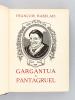 Gargantua & Pantagruel. RABELAIS, François ; (CLOUZOT, Henri ; HEMARD, Joseph)