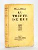 La Touffe de Gui [ Livre dédicacé par l'auteur ]. BALDE, Jean ; [ ALLEMAN, Jeanne ]