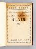 Un D'Artagnan de Plume : Jean-François Bladé [ Livre dédicacé par l'auteur ]. BALDE, Jean ; [ ALLEMAN, Jeanne ]