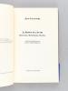 La Raison de l'Autre. Montaigne, Montesquieu, Mauriac [ Avec 2 lettres autographes signées ]. LACOUTURE, Jean