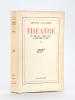 Théâtre Tome III : Une Femme libre - L'inconnue d'Arras - Un Homme comme les autres [ Avec un billet autographe signé ]. SALACROU, Armand