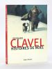 Histoires de Noël [ Livre dédicacé par l'auteur avec 3 L.A.S. ]. CLAVEL, Bernard