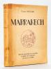 Marrakech. Trente planches en couleurs d'après les tableaux de Mathilde Arbey [ Edition originale - Livre dédicacé par Mathilde Arbey ]. MAUCLAIR, ...
