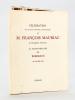 Célébration du quatre-vingtième anniversaire de François Mauriac de l'Académie Française au Grand-Théatre de Bordeaux 18 octobre 1965 [ Edition ...