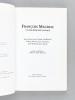 [ Ensemble de 4 ouvrages évoquant Mauriac, dont 3 dédicacés par leurs auteurs ] François Mauriac [ Avec : ] Mauriac sous l'Occupation [ Livre dédicacé ...