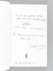 [ Ensemble de 3 livres dédicacés par l'auteur, avec 3 L.A.S. de l'auteur ] La Garde-Robe ou les Phrases de taffetas [ Avec : ] Virgina Poe. Précis ...