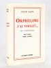 Orpheline, j'ai voulu !... Récit autobiographique [ Edition originale - Livre dédicacé par l'auteur, avec une L.A.S. de l'auteur ]. ALRIC, Sylvie ; ...