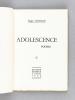 Adolescence. Poëmes. [ Edition originale - Livre dédicacé par l'auteur ]. RICHARD, Roger
