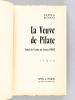 La Veuve de Pilate [ Livre dédicacé par l'auteur ]. BONO, Elena