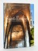 Saint-Emilion. Voyage dans l'Inconnu [ Avec ; ] Saint-Emilion. Quand les Pierres parlent  [ Livres dédicacés par l'auteur ]. QUERRE, François ; DE ...