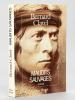 Maudits Sauvages [ Avec une L.A.S. de l'auteur ]. CLAVEL, Bernard