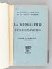 La Géographie des Humanistes. Les Jésuites et l'Education de la Société Française [ Edition originale ] . DE DAINVILLE, François