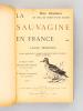 La Sauvagine en France. Chasse, description et histoire naturelle de toutes les espèces visitant nos contrées. TERNIER,Louis