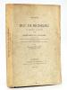 Voyage du Duc de Richelieu de Bordeaux à Bayonne 1759. Récit en vers et en prose par C. de Rulhière. Société des Bibliophiles de Guyenne. Mélanges. [ ...
