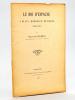 Le Roi d'Espagne à Blaye, Bordeaux et Bazas (1700-1701) [ Edition originale ]. CELESTE, Raymond