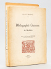 Bibliographie gasconne du Bordelais [ Edition originale - Avec 4 lettres signées de l'auteur évoquant l'ouvrage ] [On joint : ] La Littérature ...