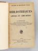 Bibliothèques, Livres et Librairies (3 Tomes - Complet) Conférences faites à l'Ecole des Hautes-Etudes sociales sous le patronage de l'Association des ...