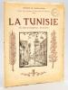 """La Tunisie. Ses aspects indigènes - Ses Ruines. Edition de Propagande honorée d'un souscription du Gouvernement du Protectorat.. """"RAVELET, Armand ; ..."""