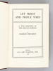 Let Priest and People Weep. A War romance of the Belgian Border. [ Edition originale - First Edition ] . SHANAHAN, Richard