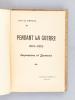 Pendant la Guerre 1914-1915. Impressions & Souvenirs [ Edition originale - Livre dédicacé par l'auteur ]. DE VERVAL, Jean ; [ BRIAN, Marguerite ; DE ...