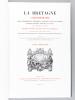 La Bretagne contemporaine. Loire-Inférieure. Sites pittoresques, monuments, costumes, scènes de moeurs, histoire, légendes, traditions et usages.. ...