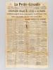 """La Petite Gironde. Journal Républicain Régional. Mardi 4 août 1914. 44e année N° 15.373 : """"L'Allemagne déclare la Guerre à la France. Les Allemands ..."""