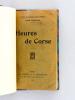 Heures de Corse [ Livre dédicacé par l'auteur ]. LORRAIN, Jean