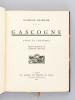 Gascogne. Types et Coutumes. . ESCHOLIER, Raymond