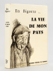 En Bigorre... La Vie de mon Pays [ Edition originale ]. Collectif ; DUCROT, S.