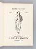 Exposition L.F.E. Ramond. Musée Pyrénéen Lourdes 1953 [ On joint : ] Ramond. Un naturaliste dans les Pyrénées pendant la Révolution : Ramond de ...