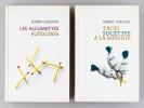 Les Allumettes suédoises [ Livre dédicacé par l'auteur ]  [ Avec : ] Trois sucettes à la Menthe [ Livre dédicacé par l'auteur ]  . SABATIER, Robert
