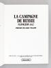 La Campagne de Russie. Napoléon 1812 . TRANIE, Jean ; CARMIGNIANI, Juan Carlos ; DE BEAUFORT, Louis de ; TULARD, Jean