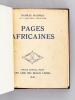 Pages Africaines [ Edition originale - Livre dédicacé par l'auteur ]. MAURRAS, Charles