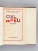 Ciel de Feu [ Edition originale ]. DAUDET, Léon